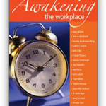 Awakening the workplace