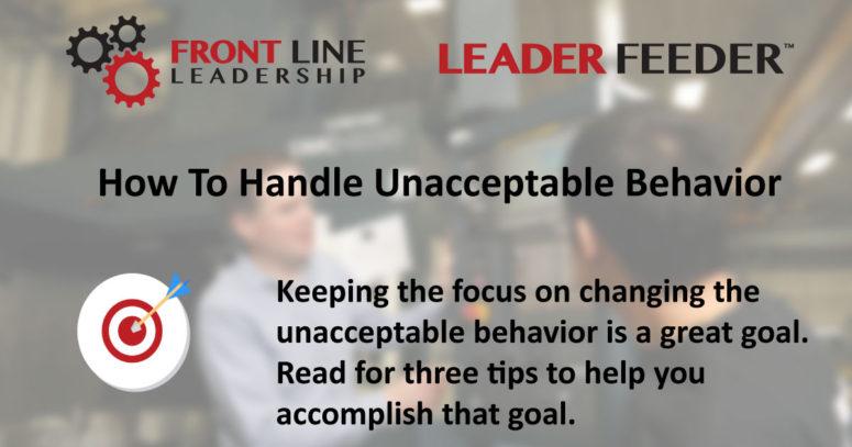 Leader Feeder – How To Handle Unacceptable Behavior