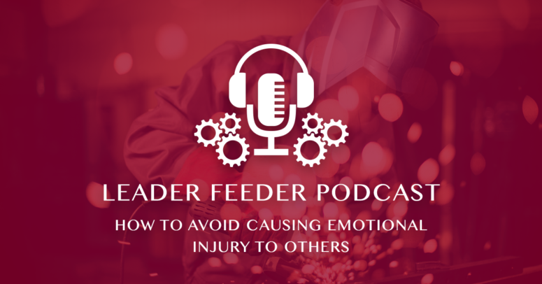 How to Avoid Causing Emotional Injury to Others