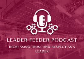 Increasing Trust and Respect as a Leader