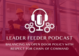 Balancing an Open Door Policy with Respect for Chain of Command