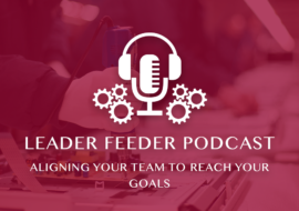 Aligning Your Team To Reach Your Goals
