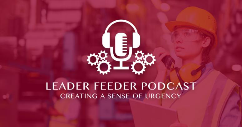 Creating a Sense of Urgency