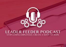 Stop Losing Employees: Create a Sense of Hope