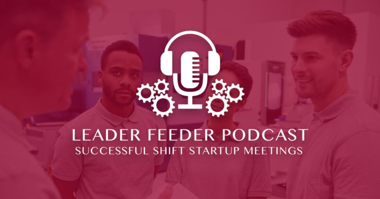 Successful Shift Startup Meetings