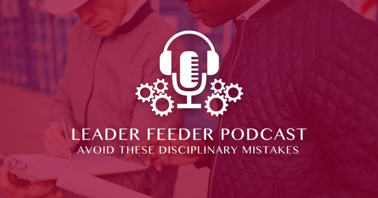 Avoid These Disciplinary Mistakes