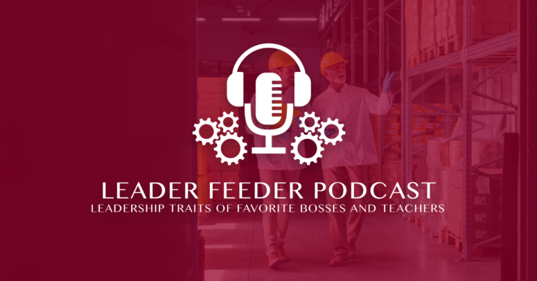 Leadership Traits of Favorite Bosses and Teachers