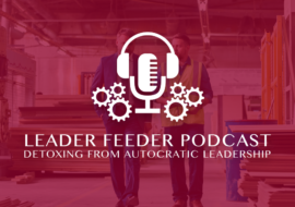 Detoxing from Autocratic Leadership