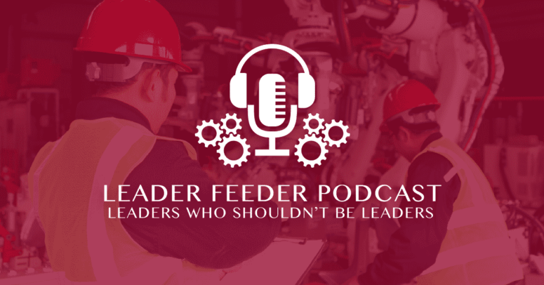 Leaders Who Shouldn't Be Leaders