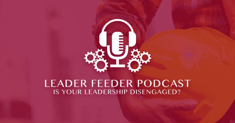 Is Your Leadership Disengaged?