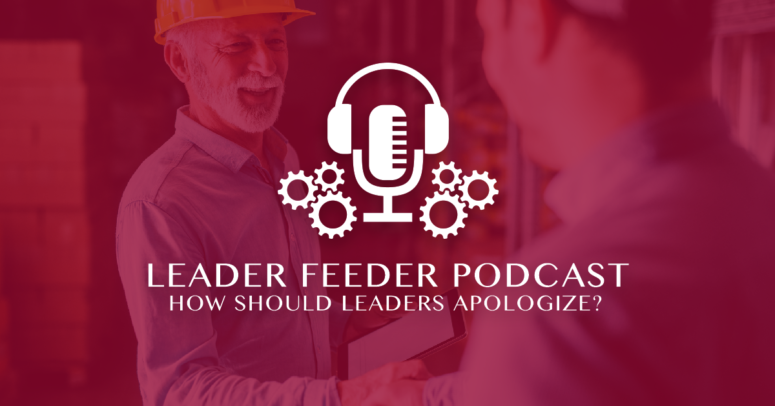 How Should Leaders Apologize?