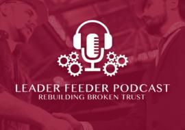 Rebuilding Broken Trust