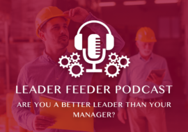 Are You a Better Leader Than Your Manager?