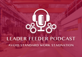 Avoid Standard Work Stagnation