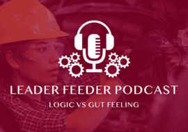 Logic VS Gut Feeling