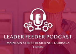 Maintain Stress Resilience During a Crisis