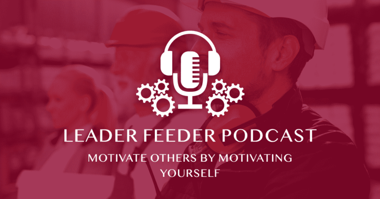 Motivate Others By Motivating Yourself