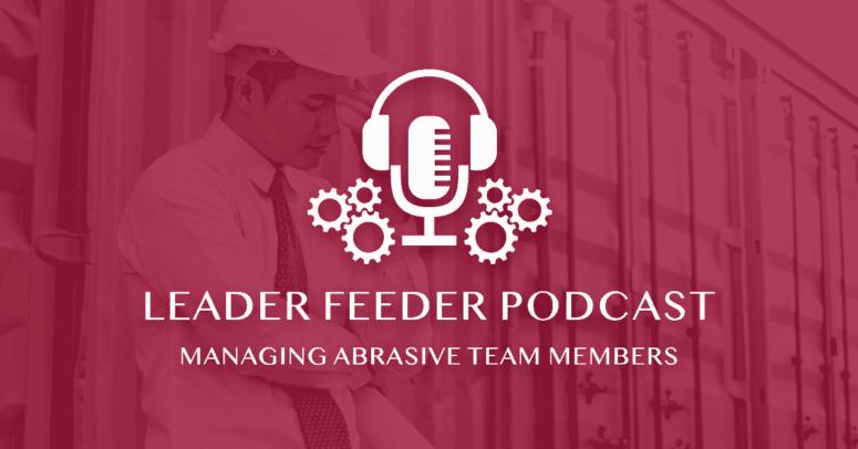 Managing Abrasive Team Members