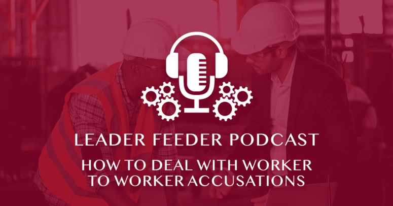 How to Deal With Worker to Worker Accusations