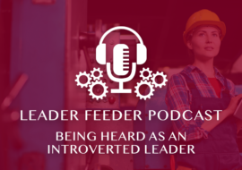 Being Heard As An Introverted Leader