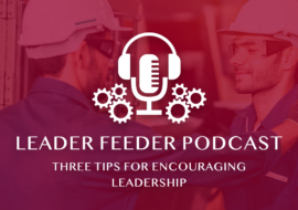 Three Tips for Encouraging Leadership