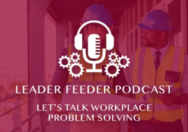Let's Talk Workplace Problem Solving