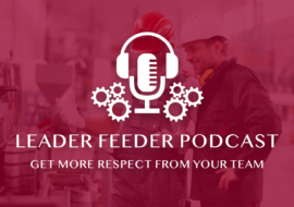 Get More Respect From Your Team