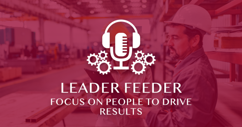 Focus on People to Drive Results