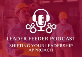 Shifting Your Leadership Approach