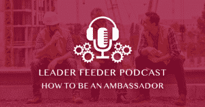 How to Be an Ambassador_Podcast